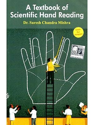 A Textbook of Scientific  Hand Reading