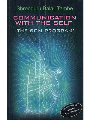 Communication With The Self- The Som Program (With CD)