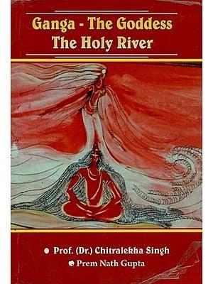 Ganga - The Goddess (The Holy River)