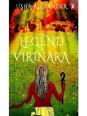 The Legend Of Virinara