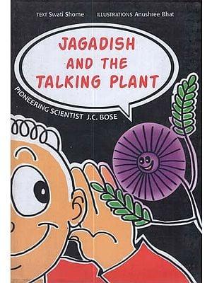 Jagadish and the Talking Plant