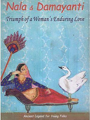 Nala & Damayanti (Triumph of a Woman's Enduring Love)