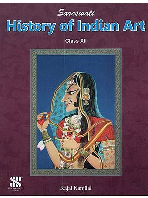 History of Indian Art (Class XII)