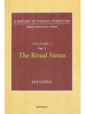 The Ritual Sutras- A History Of Indian Literature