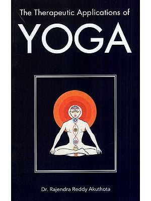 The Therapeutic Applications of Yoga