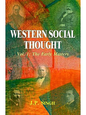 Western Social Thought (Vol. 1: The Early Masters)