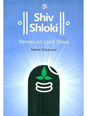 Shiv Shloki- Verses On Lord Shiva