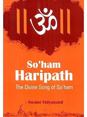 So'ham Haripath- The Divine Song Of So'ham