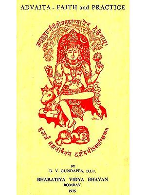 Advaita- Faith and Practice (An Old and Rare Book)