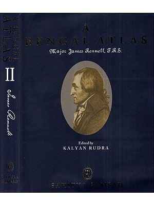 A Bengal Atlas (Set of 2 Volumes)