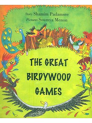 The Great Birdywood Games