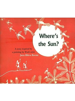 Where's The Sun ?- A Story Inspired By A Painting