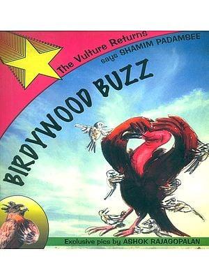 Birdywood Buzz- The Vulture Returns