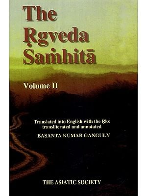 The Rgveda Samhita: Volume II (With Transliteration and Translation)