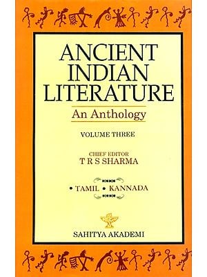 Ancient Indian Literature - An Anthology (Part III)