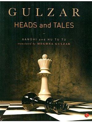 Gulzar- Heads And Tales (Aandhi And Hu Tu Tu)