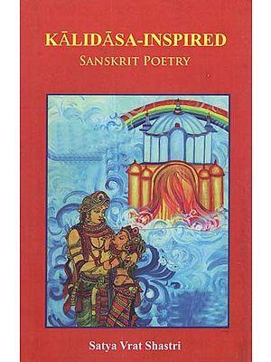 Kalidasa Inspired (Sanskrit Poetry)