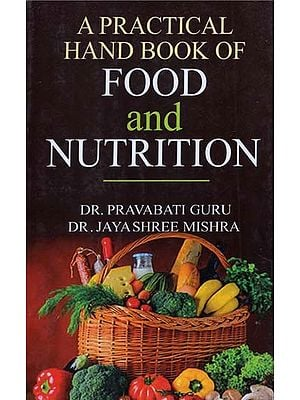 Food and Nutrition (A Practical Hand Book of )