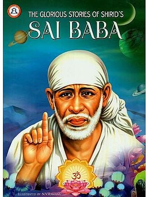 The Glorious Stories of Shirid's - Sai Baba