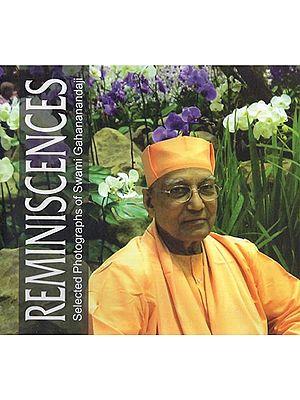 Reminiscences (Selected Photographs of Swami Gahananandaji)