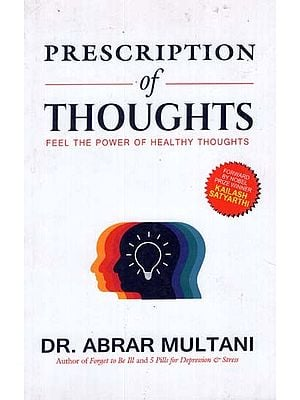 Prescription of Thoughts (Feel The Power of Healthy Thoughts)
