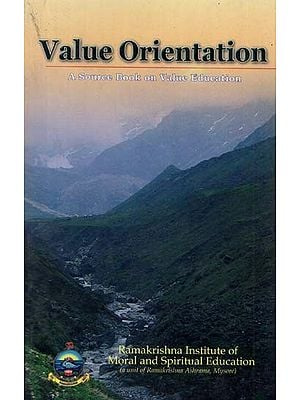 Value Orientation (A Source Book on Value Education)