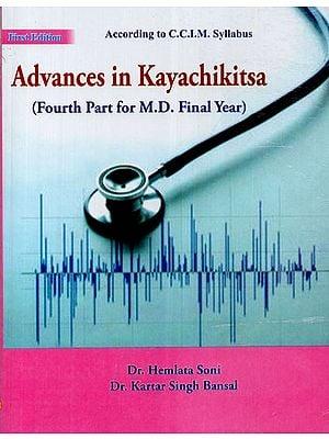 Advances in Kayachikitsa: Fourth Part for M.D. Final Year
