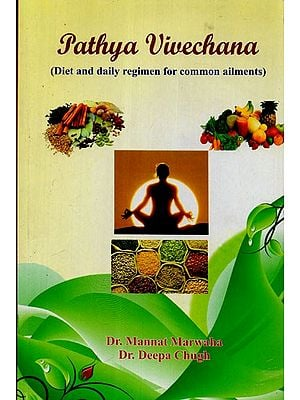Pathya Vivechana (Diet and Daily Regimen for Common Ailments)