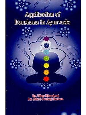 Application of Darshana in Ayurveda