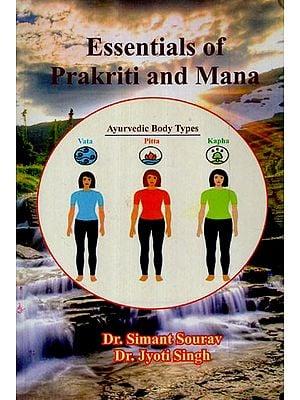 Essentials of Prakriti and Mana