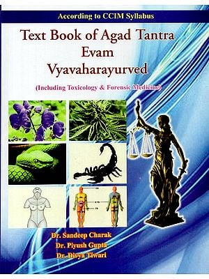 Text Book of Agad Tantra Evam Vyavaharayurved (Including Toxicology & Forensic Medicine)