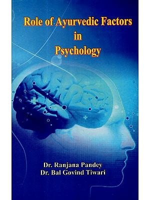 Role of Ayurvedic Factors in Psychology