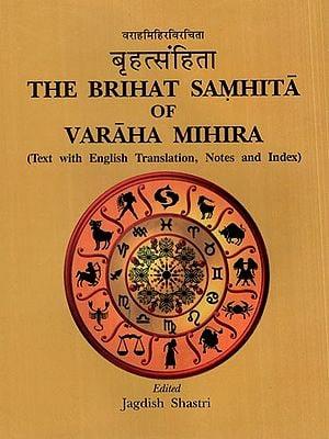 बृहत्संहिता- The Brihat Samhita of Varaha Mihira (Text With English Translation, Notes and Index)