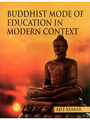 Buddhist Mode of Education in Modern Context