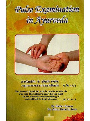 Pulse Examination in Ayurveda