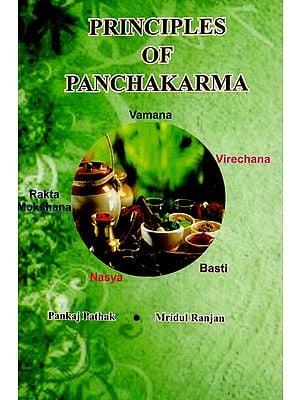 Priniciples of Panchkarma