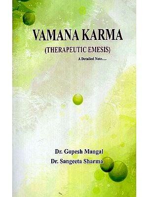 Vamana Karma (Therapeutic Emesis)