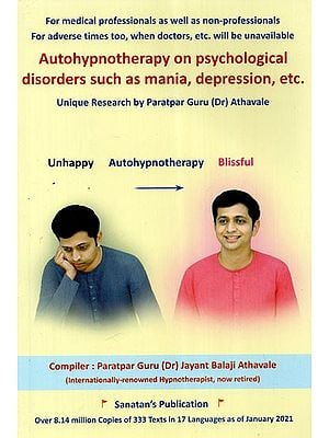 Autohypnotherapy On Psychological Disorders Such as Mania, Depression Etc