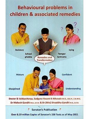 Behavioural Problems in Children & Associated Remedies