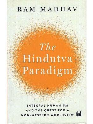 The Hindutva Paradigm