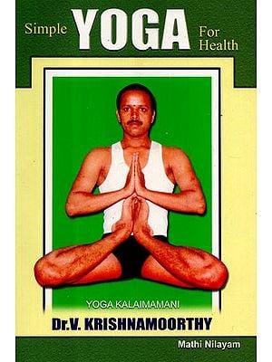 Simple Yoga For Health