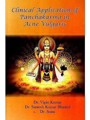 Clinical Application Of Panchakarma in Acne Vulgaris
