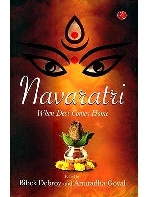 Navaratri- When Devi Comes Home
