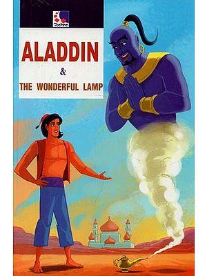 Aladdin & The Wonderful Lamp