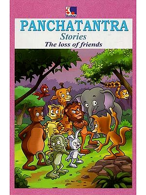 Panchatantra Stories (The Loss of Friends)