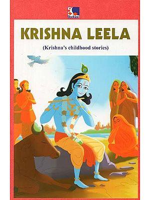 Krishna Leela (Krishna's Childhood Stories)