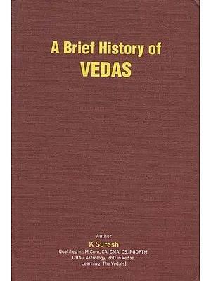 A Brief History of Vedas