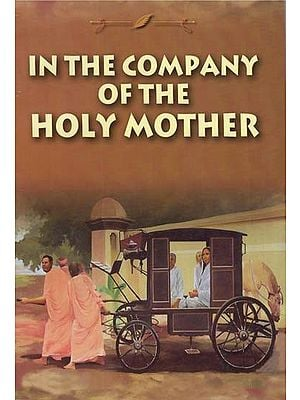 In The Company of The Holy Mother