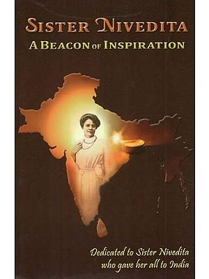 Sister Nivedita (A Beacon of Inspiration)