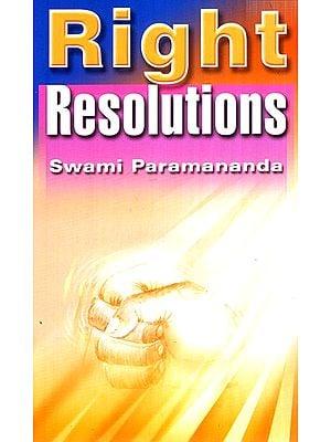 Right Resolution